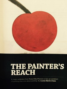"""""""The Painters Reach: Robert MacPherson"""", feature by Louise Martin-Chew, Art Guide Australia, July August 2015."""